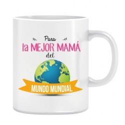 Taza. MAMA MUNDO MUNDIAL