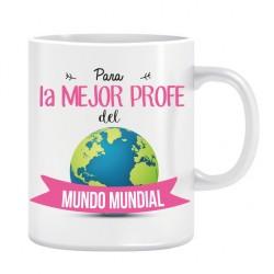 Taza. MEJOR PROFE MUNDO MUNDIAL