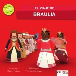 EL VIAJE DE BRAULIA